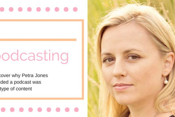 Why mumpreneur Petra Jones started podcasting