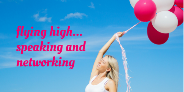 Flying high...speaking and networking / EC Writing Services / ELizabeth Campbell 0427 366 824