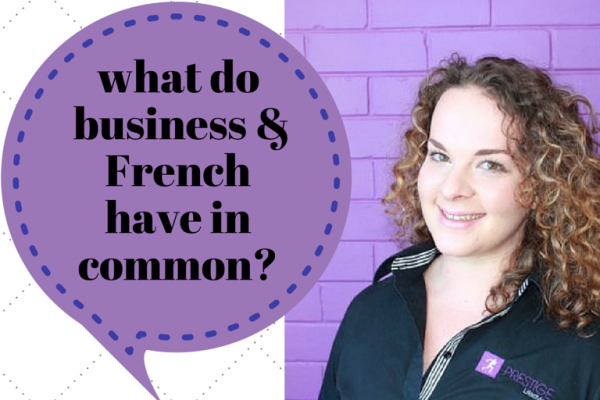 what do business & French have in common Sarah Do Rozario for EC Writing Services