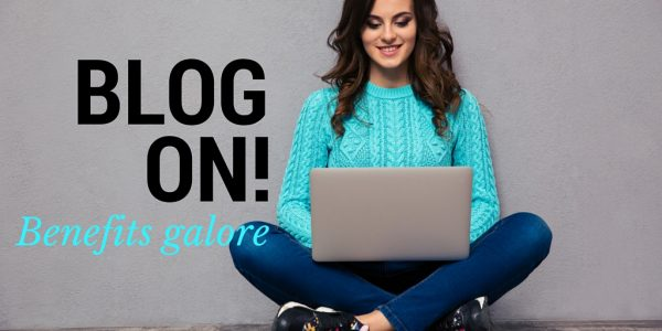 Blog on - all the benefits why you need to be blogging today - EC Writing Services Elizabeth Campbell
