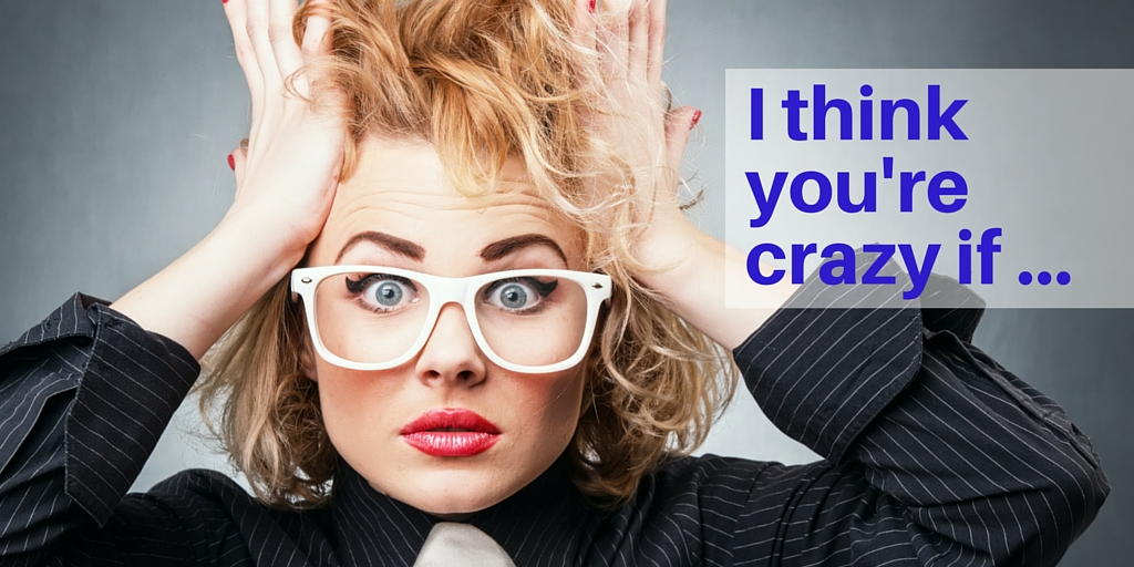 You're crazy if you don't have a website Elizabeth Campbell The Word Stylist EC Writing Services