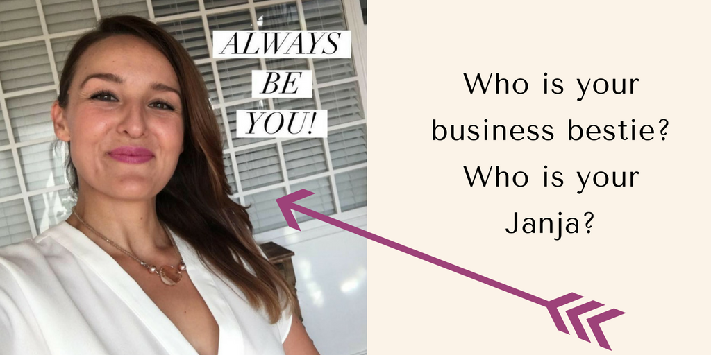 WOW WORDS! Who is your business bestie, who is your Janja, writes Elizabeth Campbell The Word Stylist liz@ecwritingservices.com