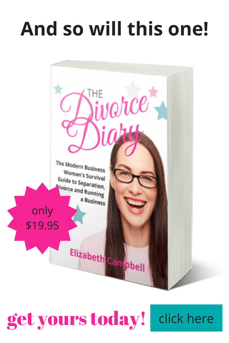 The Divorce Diary ... a Business Woman's survival guide ... Elizabeth Campbell, EC Writing Services