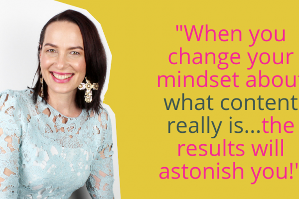 Content is money, change your mindset around it, writes Elizabeth Campbell