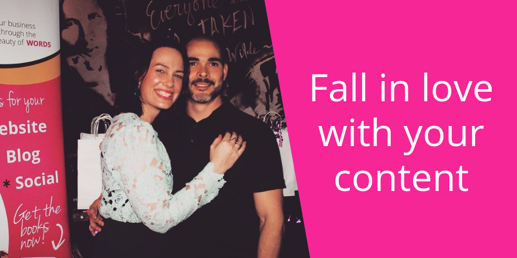 Fall in love with your content, by The Word Stylist Elizabeth Campbell