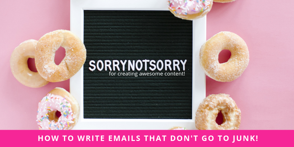 HOW TO WRITE EMAILS THAT DON'T GO TO JUNK!
