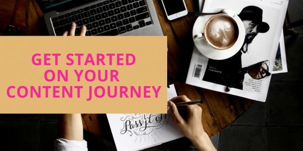 Get Started level - Content writing journey