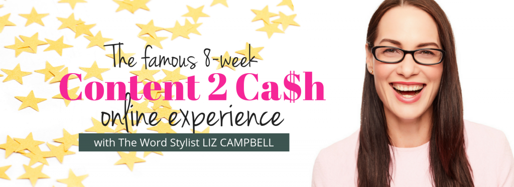 Content 2 Ca$h online course with Liz Campbell