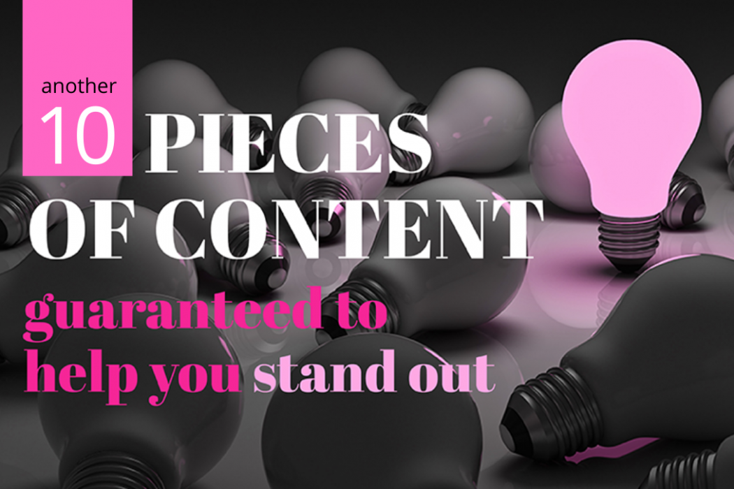 EC Writing Services -10 MORE pieces of content to help you stand out online