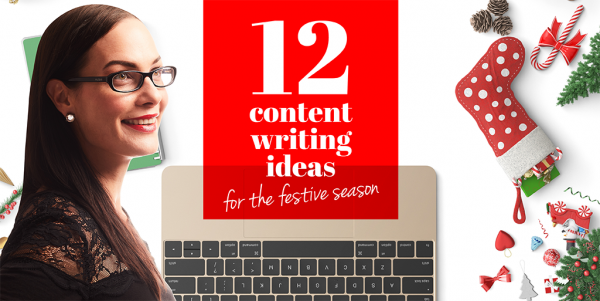 12 content writing ideas for the festive season