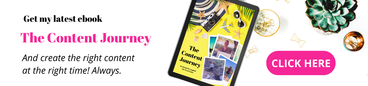 The Content Journey - write the right content... Always! Elizabeth Campbell new ebook