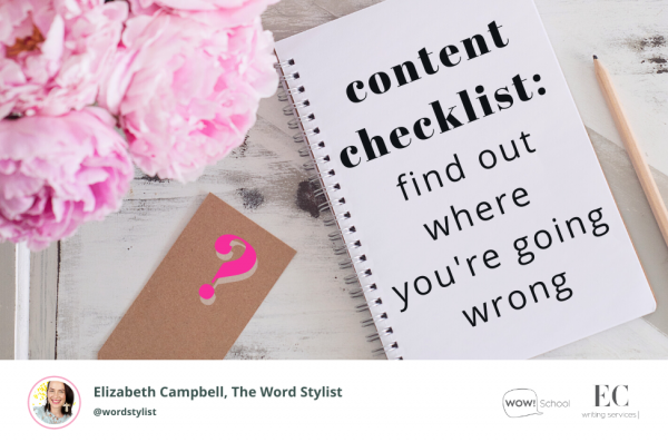 Writing better content - Content writing CHECKLIST | Elizabeth Campbell Wow School Global