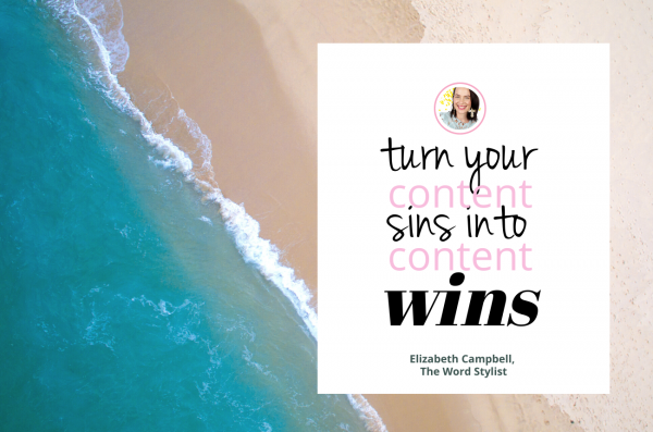 Content Writing Success: Turn these 7 deadly sins into mega writing wins! | Elizabeth Campbell Wow School Global